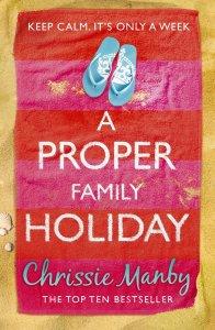 Proper Family Holiday